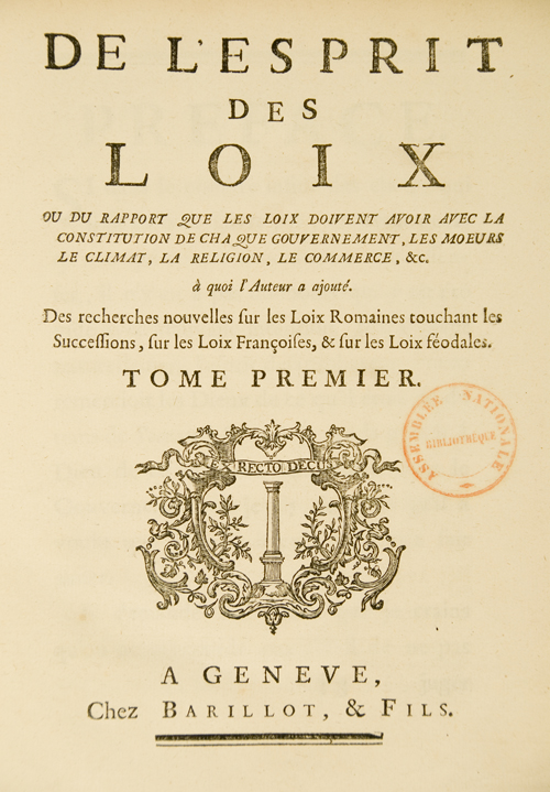 Montesquieu gave definition to the Rule of Law and the division of powers