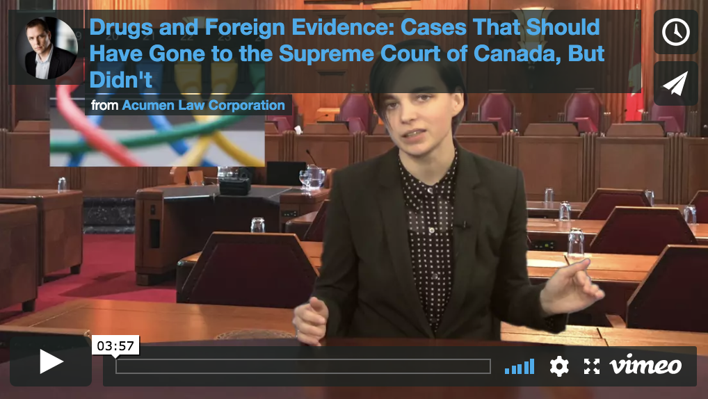Drugs and Foreign Evidence: Cases That Should've Went to the SCC, But Didn't
